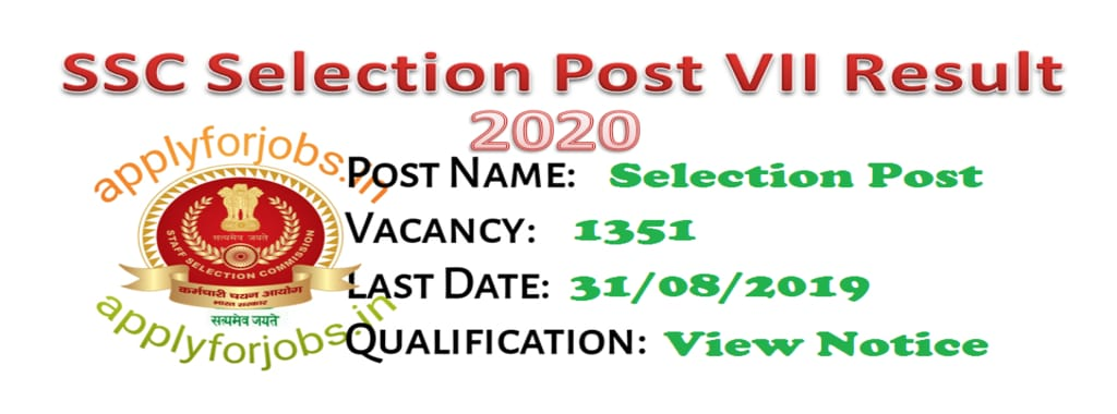 SSC Selection Posts Phase-VII 2020 Revised Result, applyforjobs.in