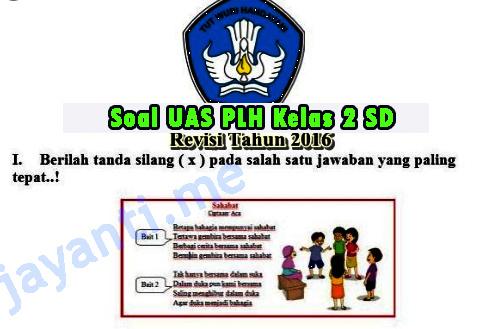 Soal UAS PLH Kelas 2 SD