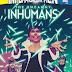 Uncanny Inhumans Issue 20 (Cover & Description)