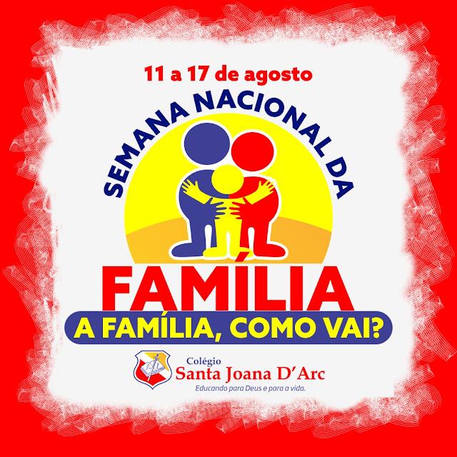 Semana Nacional da Família.
