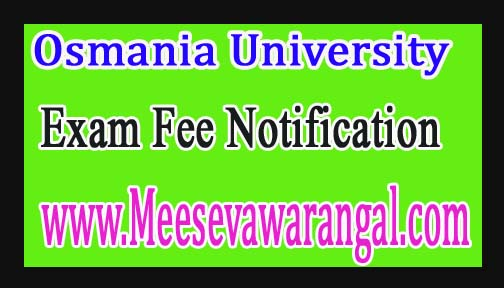Osmania University Pharma D 6YDC/ 3YDC Jan 2017 Exam Fee Notification
