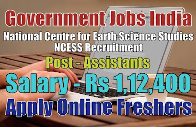 NCESS Recruitment 2019