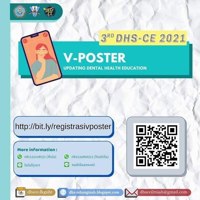 "3rd DHS-CE 2021 ""V-POSTER: Updating Dental Health Education"""