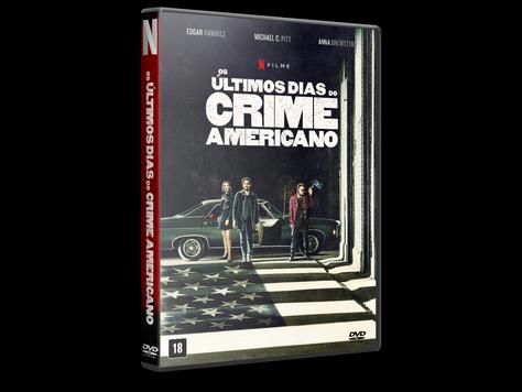 Os Últimos Dias do Crime Americano