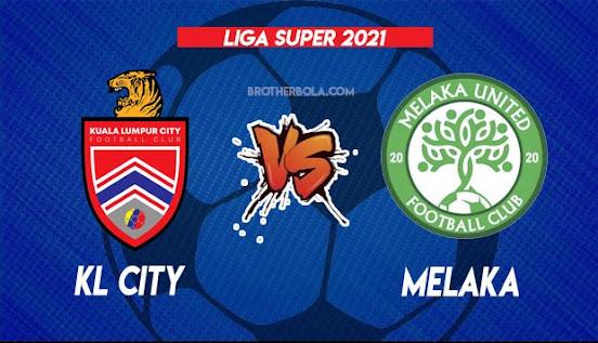 Live Streaming KL City vs Melaka 31.7.2021