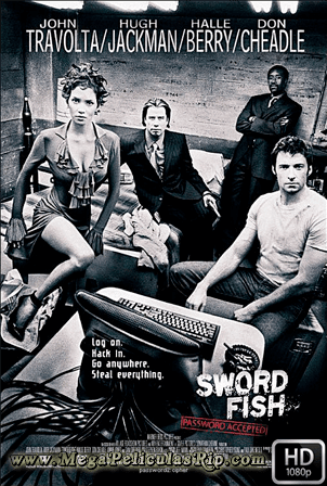 Swordfish [1080p] [Latino-Ingles] [MEGA]