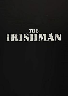 Sinopsis Film The Irishman (2019) - Robert De Niro, Al Pacino