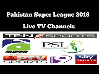 Pakistan Super League PSL 2018 Free Live Streaming Online [YouTube, PTV Sports, Ten Sports & Geo Super]