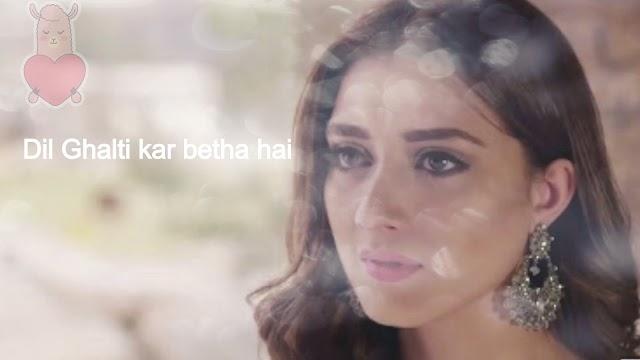 dil ghalati kar betha hai (Lyrics)