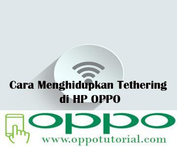 Cara Menghidupkan Tethering di HP OPPO