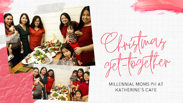 Millennial Moms PH Christmas Get-Together at Katherine's Cafe