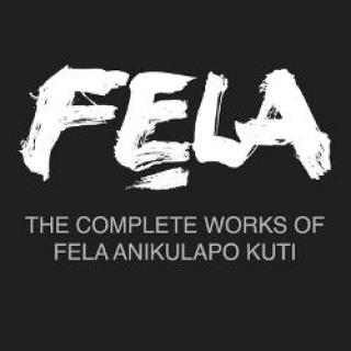 Fela Kuti - The Complete Works of Fela Anikulapo Kuti ~ Free