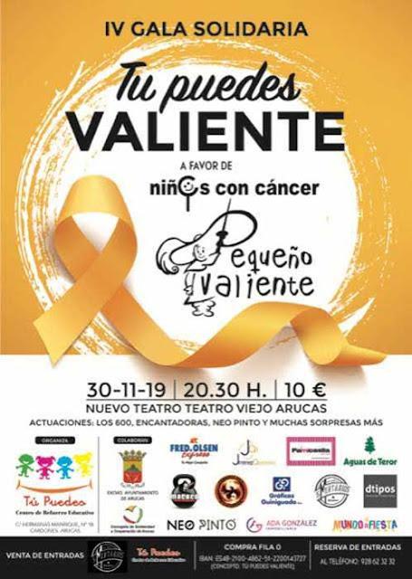 Gala Solidaria `Tú Puedes, Valiente´ 2019 en Arucas