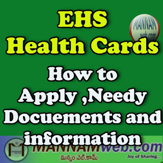 EHS Health Card Complete Details -How to Apply ,Needy Docuements and information complete information