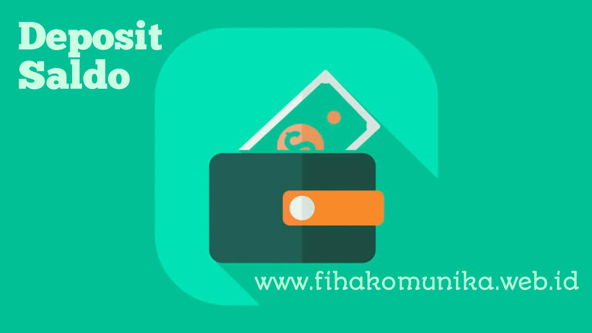Format cara deposit saldo Fiha Komunika