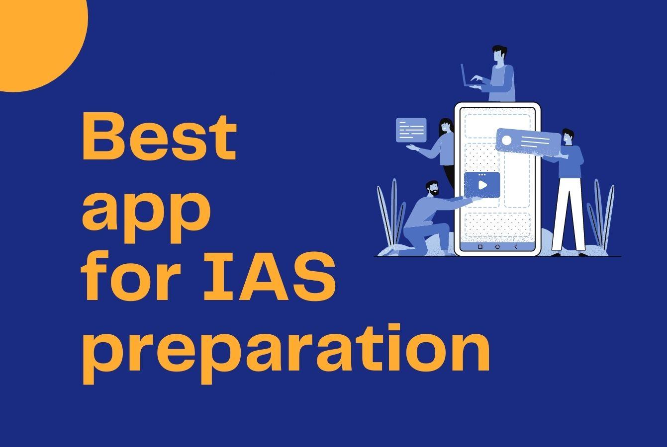 Best app for IAS preparation