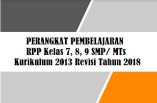 RPP pada Mata Pelajaran PAI merupakan perangkat pembelajaran berupan Rencana Pelaksanaan P RPP PAI Kelas 7, 8, 9  SMP/ MTs K13 Revisi Tahun 2018/2019