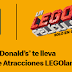 ¿Quieres que McDonald's te lleve de viaje a LEGOland?