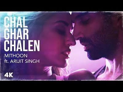 Chal Ghar Chalen Lyrics – Malang | Arijit Singh