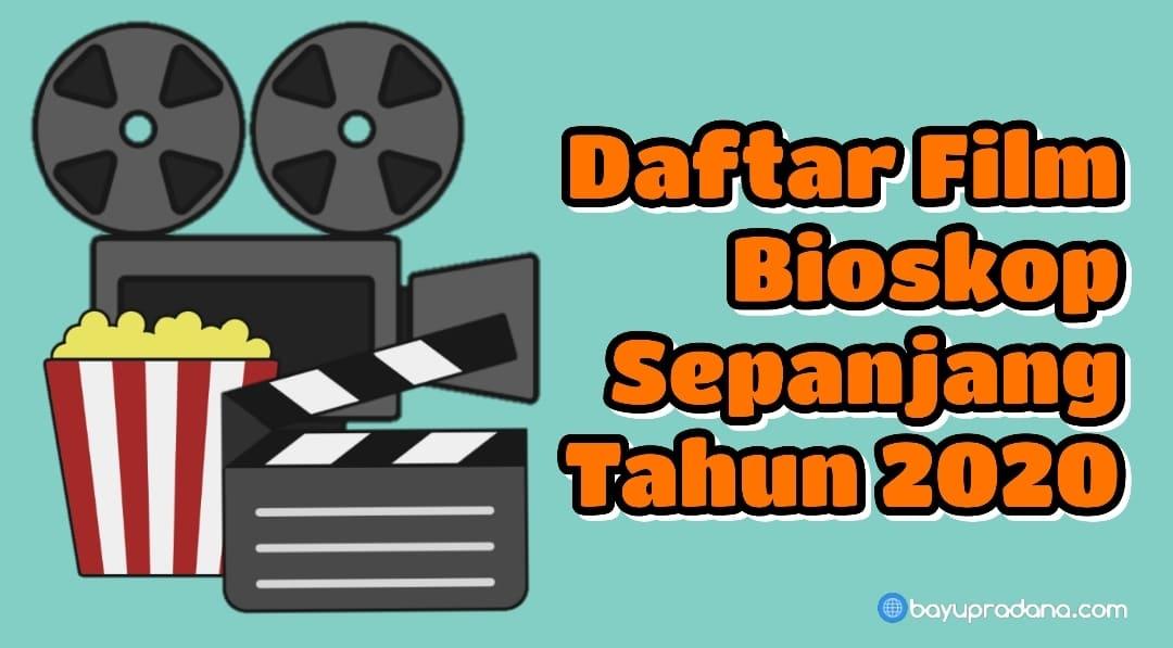 Jadwal Film Bioskop Indonesia Terbaru Tahun 2020