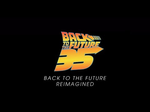 Back to the Future: Reimagined, la celebración para el 35 aniversario de Regreso al Futuro