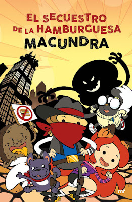 LIBRO - El secuestro de la hamburguesa Macundra (Martínez Roca - 17 Enero 2017)  Edición papel & digital ebook kindle  YOUTUBER | Comprar en Amazon España