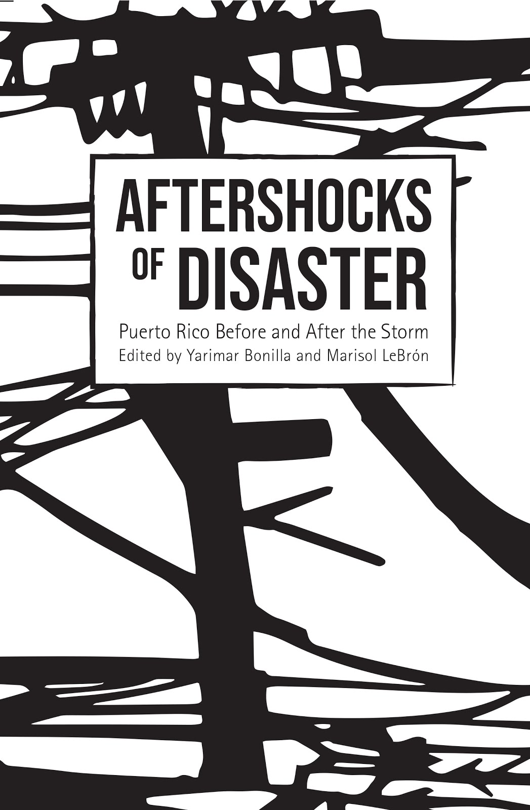 ANTOLOGÍA: Aftershocks of disaster