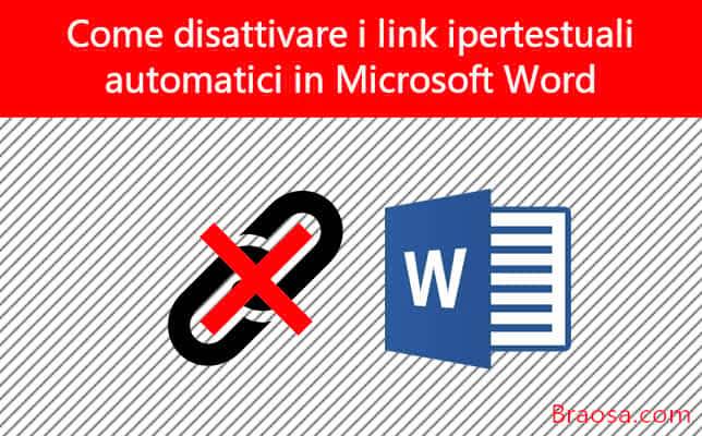 Come disattivare i collegamenti ipertestuali automatici in Microsoft Word