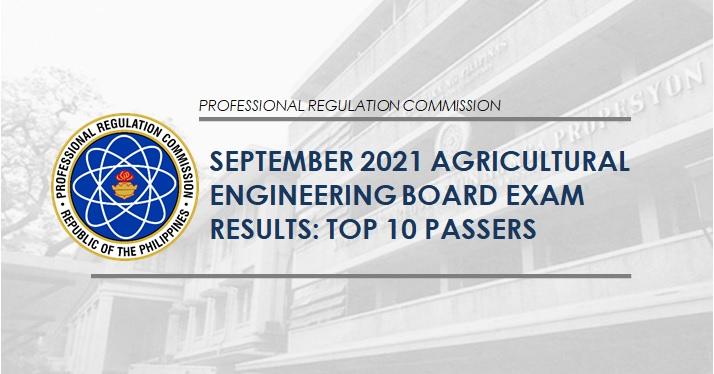 TOPNOTCHERS: September 2021 Agricultural Engineer board exam result