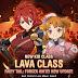 Kemas kini Terkini Fairy Tail: Forces Unite! Mempersembahkan Class Lava untuk Kanak-kanak
