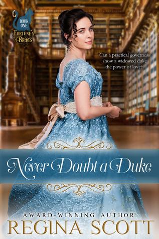 Heidi Reads... Never Doubt a Duke by Regina Scott