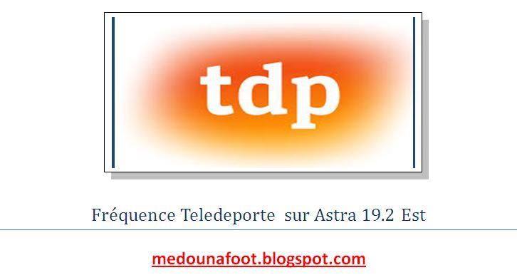 Fr quence teledeporte la chaine de sport sur astra - Liste des chaines satellite astra 19 2 est ...