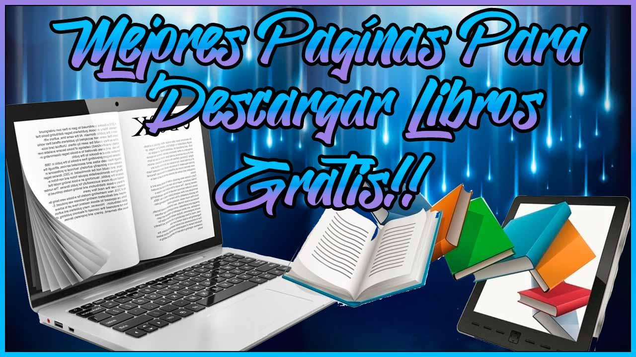 Mejores paginas para descargar libros gratis