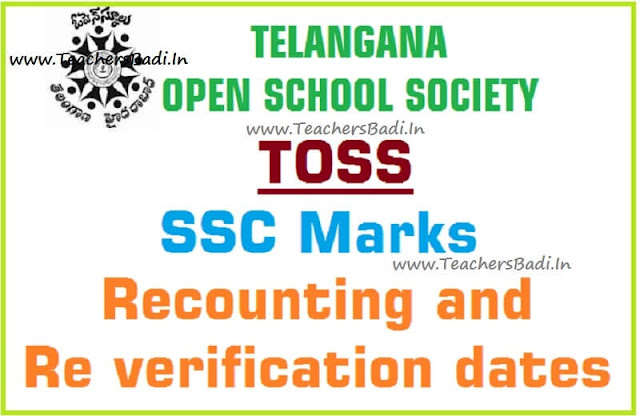 TOSS,SSC Marks,Recounting and Re verification dates