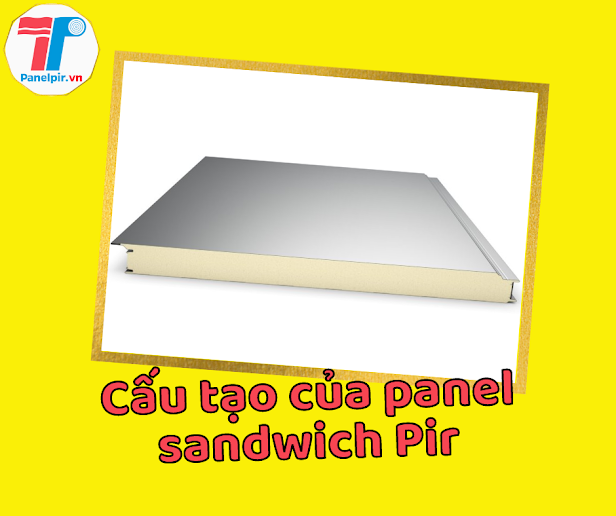 Panel sandwich pir là gì