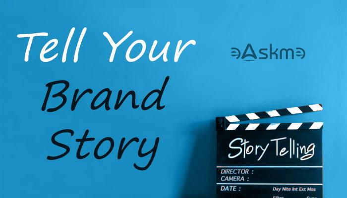 Tell Your Brand Story: eAskme
