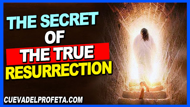 The Secret of the True Resurrection - William Marrion Branham