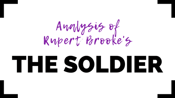 The Soldier by Rupert Brooke- Analysis