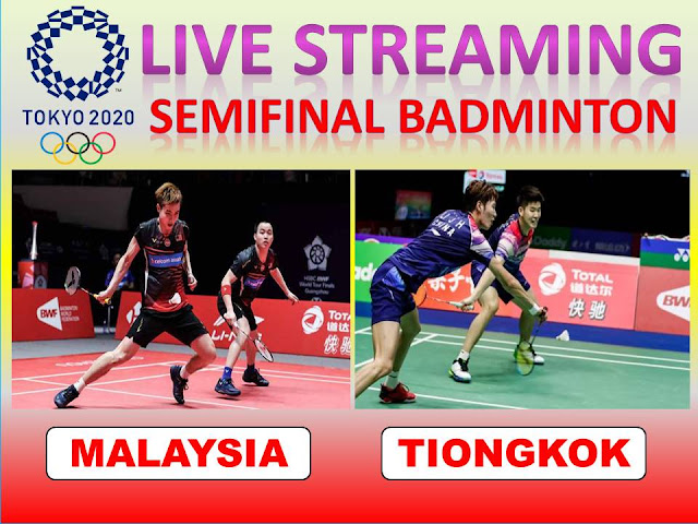 Link Streaming Olimpiade Semifinal Badminton Ganda Putra : W.Y. Soh/A. Chia (Malaysia) Vs Y.C Liu/J H. Li (Tiongkok) Jam 17.00 WIB