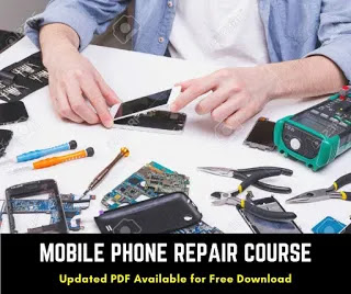How to learn Mobile Repairing Course in 2021 pdf