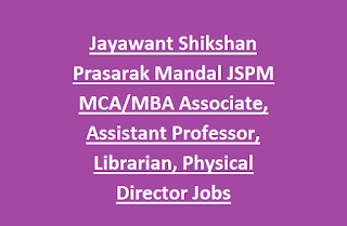 Jayawant Shikshan Prasarak Mandal JSPM MCA, MBA Associate, Assistant Professor, Librarian, Physical Director Jobs Recruitment 2017