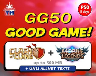 TM GG50 – 5 Days Unli All Net Texts, Mobile Legends, ROS + Clash of Clans