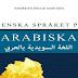كتاب الكورس التأسيسي الجديد السويدية بالعربي لمن يريد أن يؤسس نفسه في اللغة السويدية