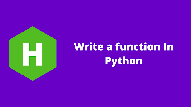 HackerRank Write a function in python problem solution