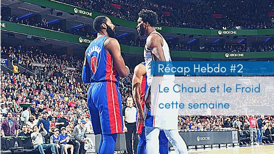 Recap Hebdo #2 | PistonsFR, actualité des Detroit Pistons en France