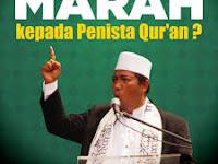 Mengapa Kita Harus Marah kepada Penista al-Quran?