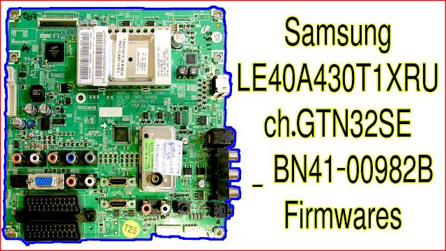 LE40A430T1XRU ch.GTN32SE _ BN41-00982B Firmware, LE40A430T1XRU ch.GTN32SE _ BN41-00982B Firmware LCD pROBLEM SOLUTIN, LE40A430T1XRU ch.GTN32SE _ BN41-00982B Firmware NEW UPDATE FILE DOWNLOAD FOR USB,LE40A430T1XRU ch.GTN32SE _ BN41-00982B Firmware ALL UPDATER FILE, LE40A430T1XRU ch.GTN32SE _ BN41-00982B Firmware NEW VERTION, LE40A430T1XRU ch.GTN32SE _ BN41-00982B Firmware PRIVE IN BD,LE40A430T1XRU ch.GTN32SE _ BN41-00982B Firmware WHITE LCD PROBLEM SOLUTION,LE40A430T1XRU ch.GTN32SE _ BN41-00982B Firmware, LE40A430T1XRU ch.GTN32SE _ BN41-00982B Firmware CHENNEL NOT FOUND PROBLEM SOLUTION,LE40A430T1XRU ch.GTN32SE _ BN41-00982B Firmware UPDATER,LE40A430T1XRU ch.GTN32SE _ BN41-00982B Firmware