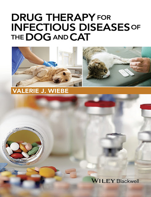 Drug Therapy for Infectious Diseases of the Dog and Cat - WWW.VETBOOKSTORE.COM