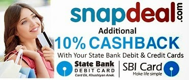 Additional 10% Cashback with SBI Debit / Credit Cart on Min Cart Value of Rs.6000 @ Snapdeal (Valid till 19th April'15)