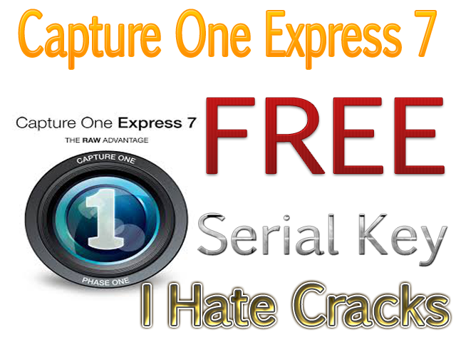 Capture One Express 7 Serial Key For Free For First 40,000 Lucky Users